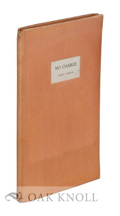 Kansas City, MO: Harold A Shertzer, 1925. cloth, label on front cover, fore-edge uncut. Lowell Press...