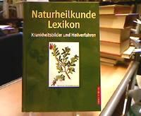 Naturheilkunde-Lexikon : Krankheitsbilder und Heilverfahren.