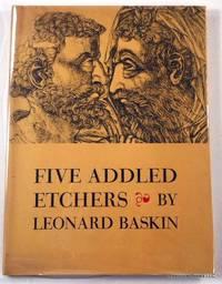 Five Addled Etchers