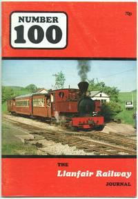 Llanfair Railway Journal No.100 July 1986