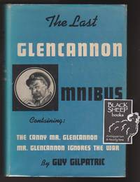 Last Glencannon Omnibus Including The Canny Mr. Glencannon and Mr. Glencannon Ignores the War