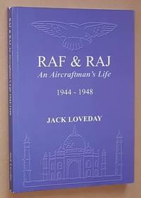 RAF & RAJ: an Aircraftman's Life 1944-1948