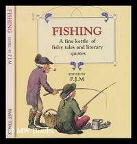 Fishing - A fine kettle of fishy tales and literary quotes