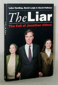 The Liar: The Fall of Jonathan Aitken