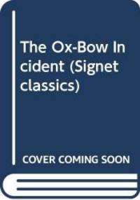image of The Ox-Bow Incident (Signet classics)