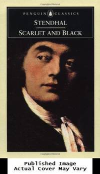 Scarlet and Black: A Chronicle of the Nineteenth Century (Penguin Classics)