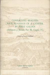 Conflicting Realities: Four Readings of a Chapter by Perez Galdos: (Fortunata y Jacinta, Part...