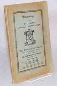 Proceedings of the Sixty-Ninth Annual Communication of the Most Worshipful Grand Lodge Free and Accepted Masons Texas and Jurisdiction Belonging June 27-28, 1944