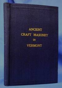 ANCIENT CRAFT MASONRY IN VERMONT (1920)