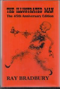 The Illustrated Man: 45th Anniversary Edition signed/traycased