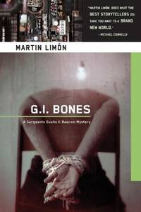 G.I. Bones (Sergeants Sueño and BASCOM Novel)