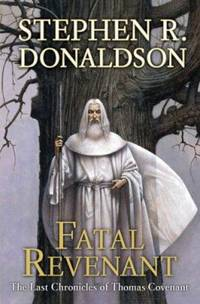 Fatal Revenant : The Last Chronicles of Thomas Covenant
