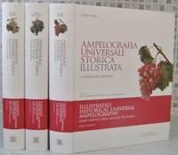 Illustrated Historical Universal Ampelography - Grape Varieties From Around the World (Ampelografia Universale Storica Illustrata - I Vitigni del Mondo)