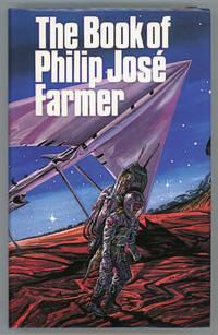 THE BOOK OF PHILIP JOSE FARMER ..