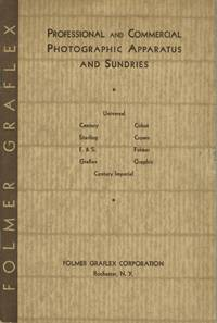 PROFESSIONAL AND COMMERCIAL PHOTOGRAPHIC APPARATUS AND SUNDRIES