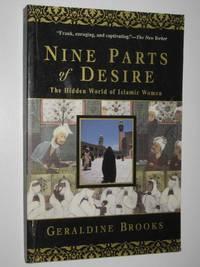 image of Nine Parts of Desire : The Hidden World of Islamic Women