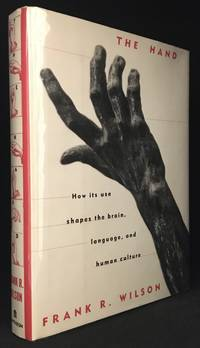 image of The Hand; How its Use Shapes the Brain, Language, and Human Culture