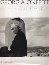 Georgia O'Keeffe at Ghost Ranch: A Photo-Essay by Loengard, John - 1995