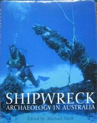 Shipwreck Archaeology in Australia.