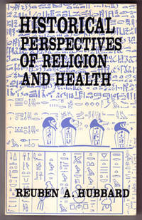 Historical Perspectives of Religion and Health