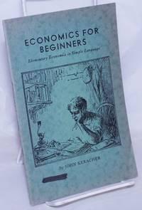 image of Economics for beginners: elementary economics in simple language