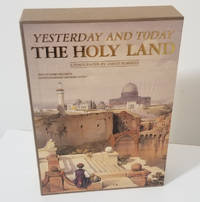 Yesterday and Today: The Holy Land and Egypt