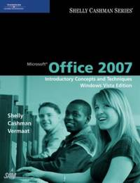 image of Microsoft? Office 2007 : Introductory Concepts and Techniques