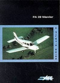 PA-28 Warrior: A Pilot's Guide (The pilot's guide series) by  Jeremy M Pratt - Paperback - from World of Books Ltd (SKU: GOR009197233)
