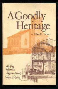 A Goodly Heritage: Being a Chronological History of the Parish of Picton