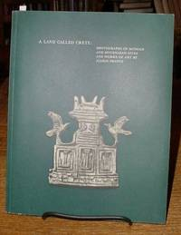 A Land Called Crete:   Photographs of Minoan and Mycenaean Sites and Works  of Art By Alison Frantz