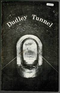 image of Dudley Canal Tunnel: A Guide Commemorating the Restoration of the Tunnel and the Official Reopening