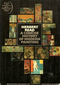 A CONCISE HISTORY OF MODERN PAINTING ( The World of Art Library )