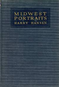 image of Midwest Portraits: A Book of Memories and Friendships [Association Copy]