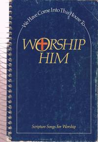 We Have Come Into This House To Worship Him by  Mark  Jesse & Hayes - Paperback - 1983 - from Used Books at the Lancaster Mennonite Historical Society and Biblio.com