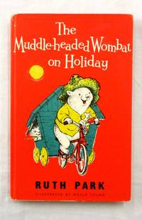 The Muddle-Headed Wombat on Holiday