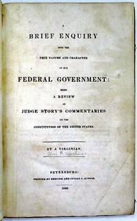 Petersburg: Edmund and Julian C. Ruffin, 1840. 132pp. Rebound in modern black cloth with red cloth g...
