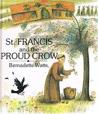 image of St. Francis and the Proud Crow