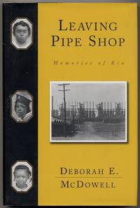 Leaving Pipe Shop: Memories of Kin