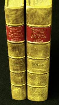 A Treatise of the Laws for the Relief and Settlement of the Poor.