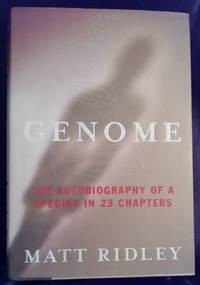 image of Genome: The Autobiography of a Species in 23 Chapters