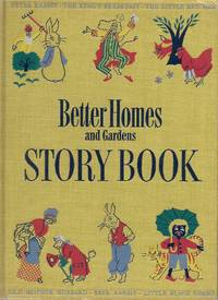 Better Homes and Gardens Story Book (1950 Edition) Plus Better Homes and Gardens Second Story Book (1952 Edition); 2 Vol. Set