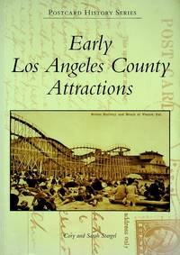 Early Los Angeles County Attractions (Postcard History: California)