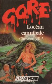 L'océan cannibale / collection gore
