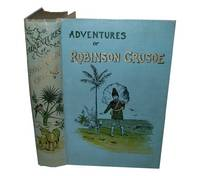 The Adventures of Robinson Crusoe by  Daniel Defoe - Hardcover - Reprint - from Temple Rare Books and Biblio.com