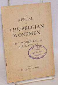 Appeal of the Belgian Workmen to the Workmen of all Nations