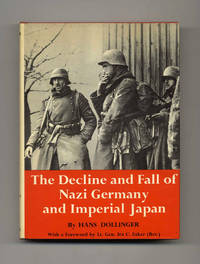 The Decline and Fall of Nazi Germany and Imperial Japan: A Pictorial  History of the Final Days of World War II