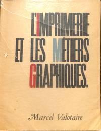 L'Imprimerie et les Métiers Graphiques.