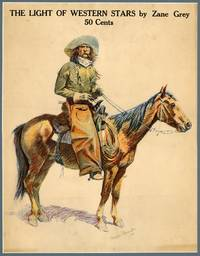 Frederic Remington-illustrated poster for The Light of Western Stars