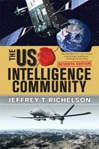The U.S. Intelligence Community by Jeffrey T Richelson - 2015-02-02