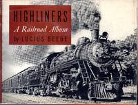 image of Highliners: A Railroad Album